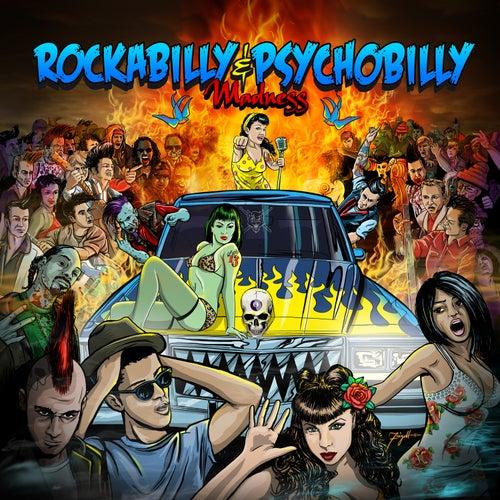 Rockabilly & Psychobilly Madness by Various Artists