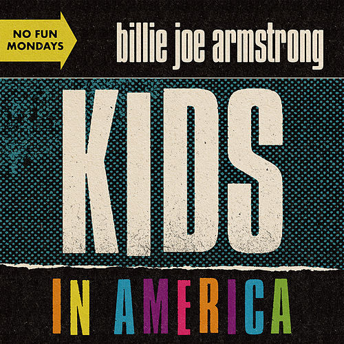 Kids in America von Billie Joe Armstrong