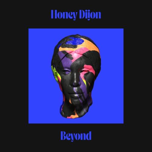 Beyond by Honey Dijon