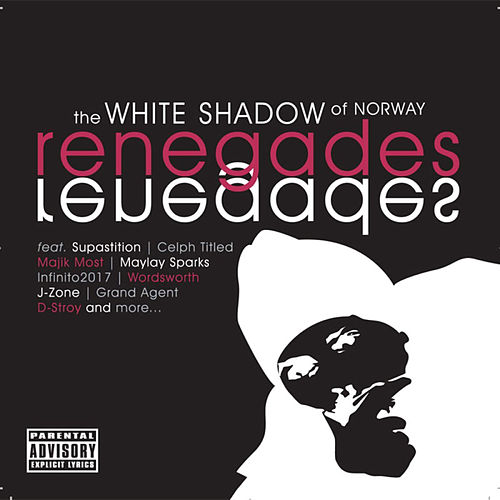 Renegades de The White Shadow