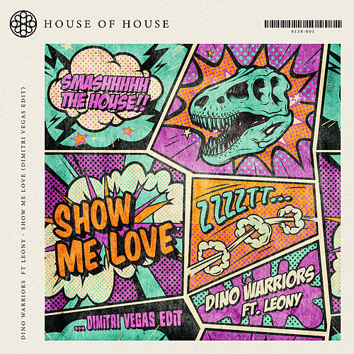 Show Me Love (Dimitri Vegas Edit) von Dino Warriors