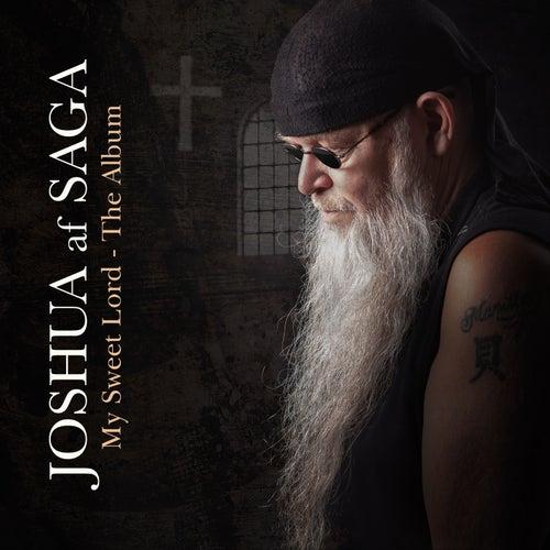 My Sweet Lord - the Album de Joshua af Saga