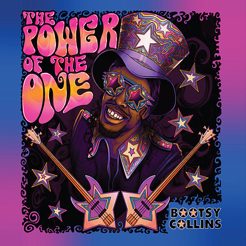 The Power of the One by Bootsy Collins