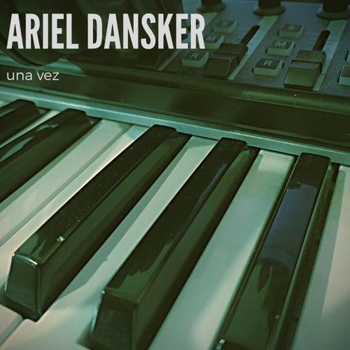 una vez by Ariel Dansker