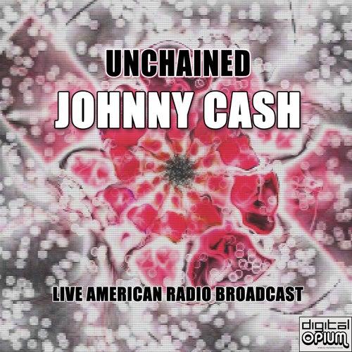 Unchained (Live) von Johnny Cash
