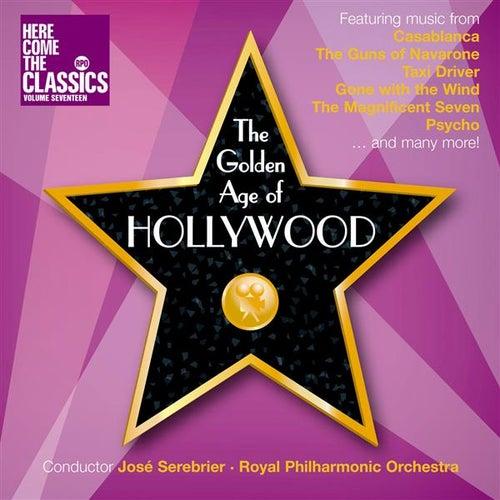 The Golden Age of Hollywood von Jose Serebrier