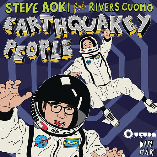 Earthquakey People von Steve Aoki