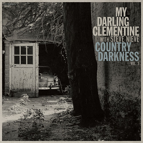 Country Darkness Vol. 3 by My Darling Clementine