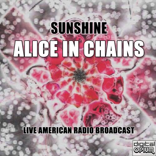 Sunshine (Live) von Alice in Chains
