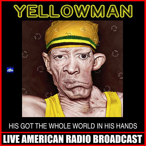 He's Got The Whole World In His Hands de Yellowman