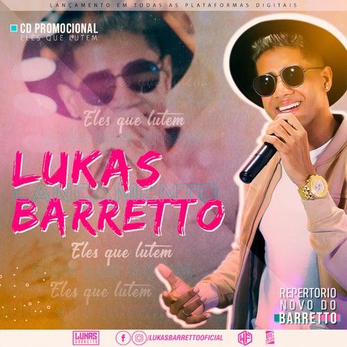 ELES QUE LUTEM de Lukas Barretto