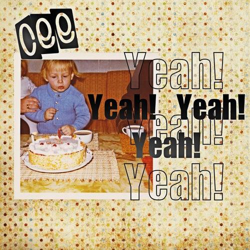 Yeah! Yeah! Yeah! fra Cee