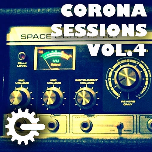 Corona Sessions Vol.4 - Rational Culture von Grooveria Electroacústica