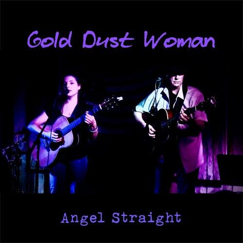 Gold Dust Woman von Angel Straight