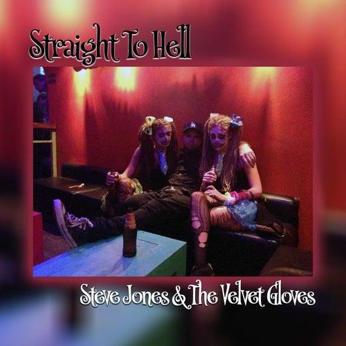 Straight to Hell by Steve Jones