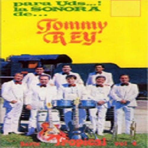 La Sonora de Tommy Rey, Vol. 4: Para Ustedes de La Sonora de Tommy Rey