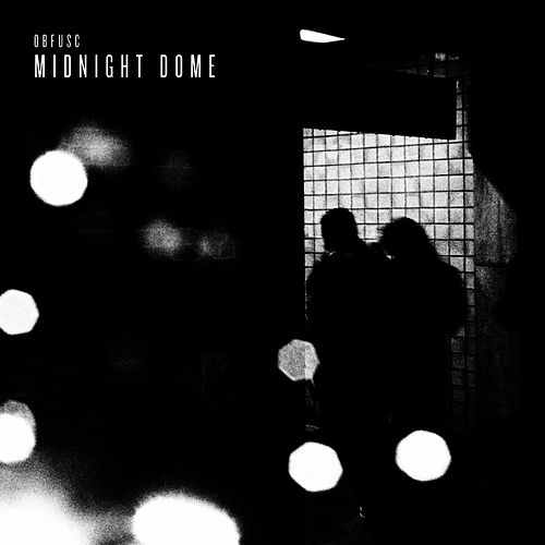 Midnight Dome by Obfusc