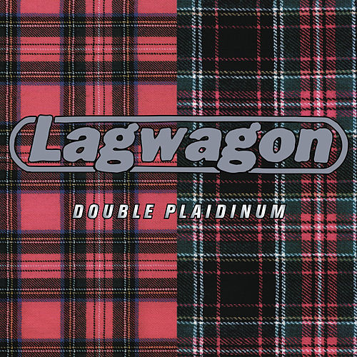 Double Plaidinum von Lagwagon