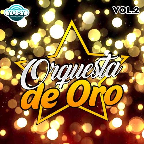 Orquesta de Oro Vol.2 de Orquesta de Oro
