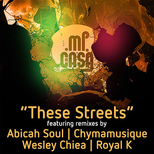 These Streets (Remixes) by Mi Casa