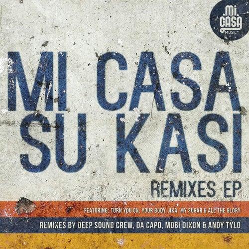 Su Kasi (Remixes - EP) by Mi Casa