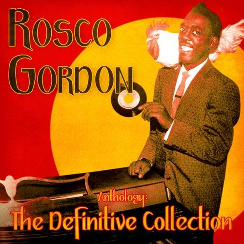 Anthology: The Definitive Collection (Remastered) von Rosco Gordon