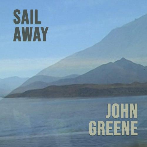 Sail Away by John Greene