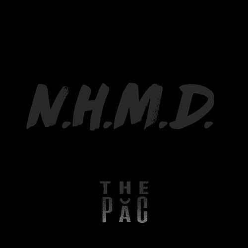 Never Hold Me Down (N.H.M.D.) by The Păc