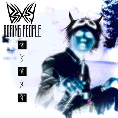 BORING PEOPLE von Bexey