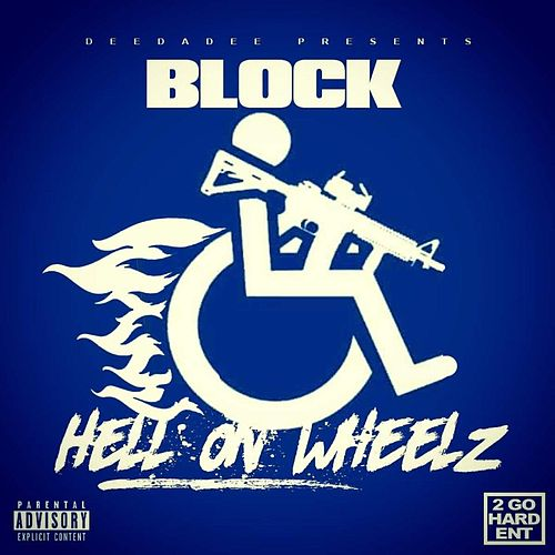 Hell on Wheelz by D-Block