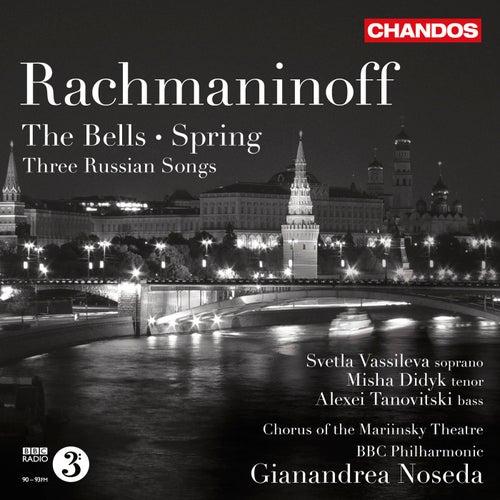 Rachmaninov: The Bells - Spring - 3 Russian Songs by Gianandrea Noseda