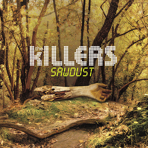 Sawdust (Deluxe Edition) by The Killers