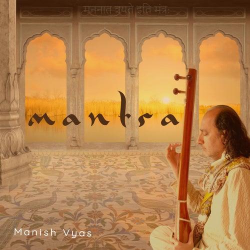Mantra by Manish Vyas