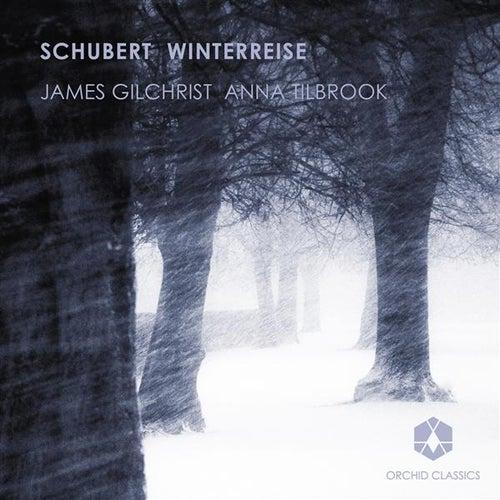 Schubert: Winterreise by James Gilchrist