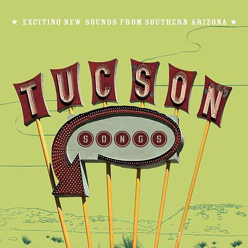 Tucson Songs by Various Artists
