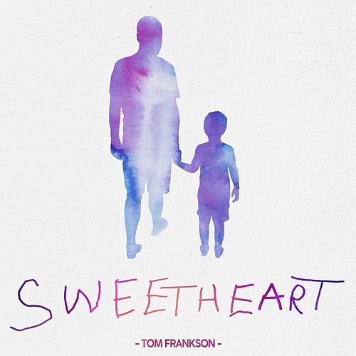 Sweetheart by Tom Frankson