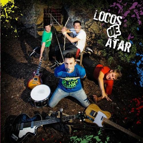 Locos De Atar by Locos De Atar
