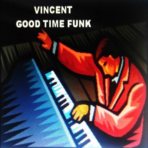 Good Time Funk de Vincent Pisani
