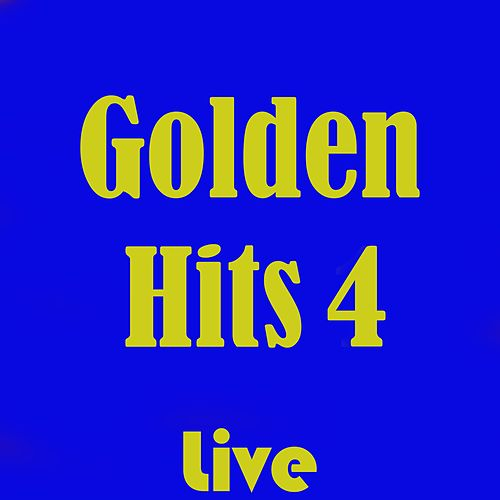 Golden Hits 4 (Live) de Various Artists