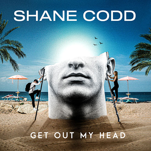 Get Out My Head by Shane Codd