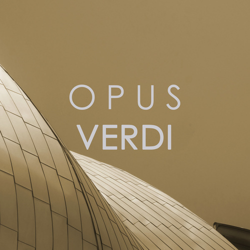 Opus Verdi von Giuseppe Verdi