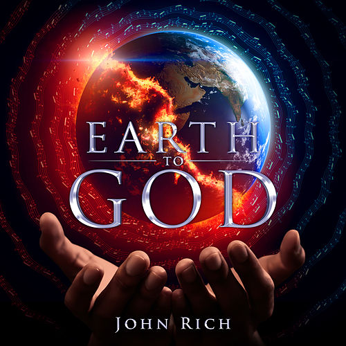 Earth to God by John Rich