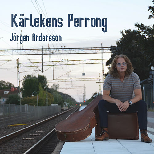 Kärlekens Perrong by Jörgen Andersson