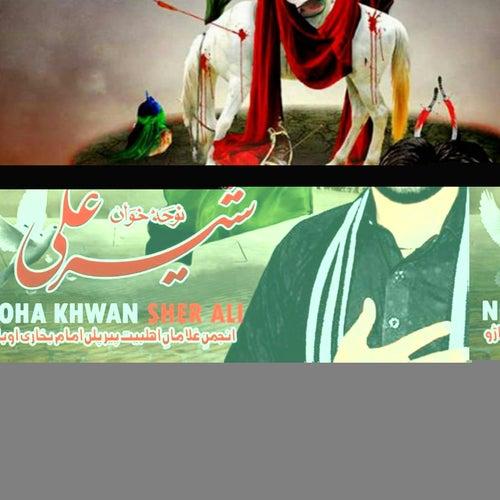 Khair Ho Haider e Qarar by Sher Ali