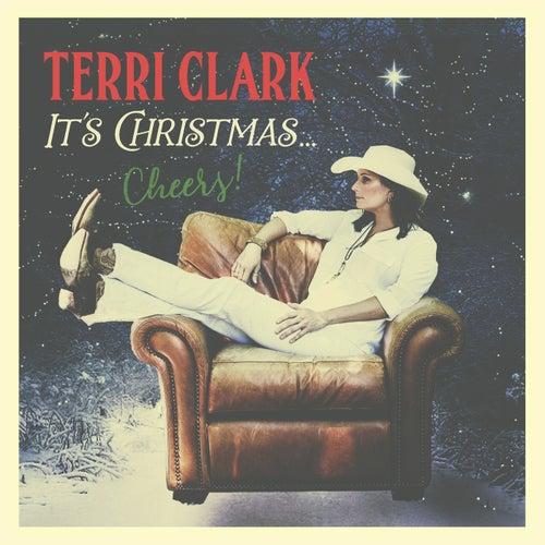It's Christmas…Cheers! by Terri Clark
