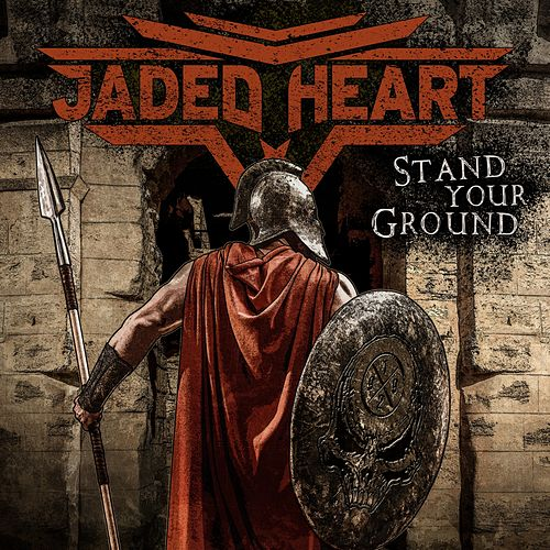 Stand Your Ground by Jaded Heart