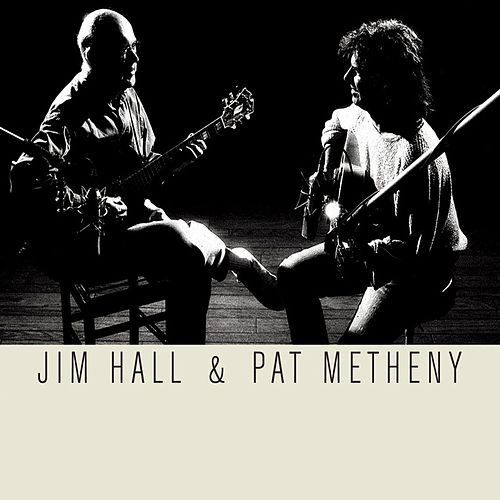 Jim Hall & Pat Metheny de Jim Hall