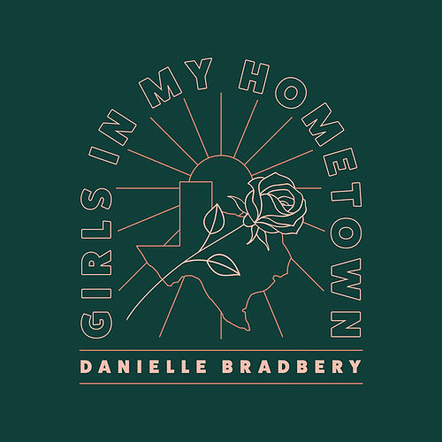 Girls In My Hometown by Danielle Bradbery