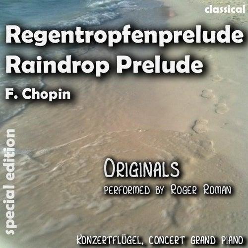 Raindrop Prelude , Regentropfen Prelude (feat. Roger Roman) - Single de Frederic Chopin