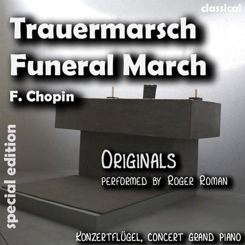 Funeral March , Trauermarsch (feat. Roger Roman) - Single de Frederic Chopin